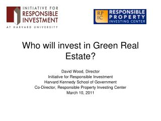 Who will invest in Green Real Estate?