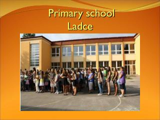 Primary school Ladce