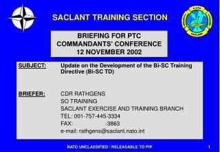 SUBJECT: Update on the Development of the Bi-SC Training Directive (Bi-SC TD)