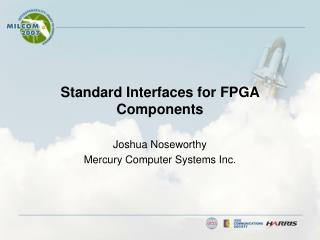 Standard Interfaces for FPGA Components