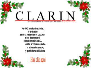 Por PAZ con Justicia Social.,  le invitamos  desde la Redacción de CLARIN  a que diseñemos el