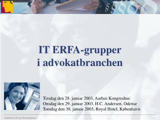 IT ERFA-grupper i advokatbranchen