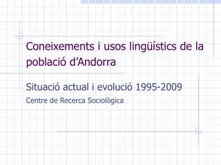 Coneixements i usos lingüístics de la població d'Andorra