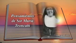 Pensamientos de Sor María Troncatti