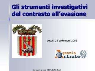 Gli strumenti investigativi del contrasto all'evasione