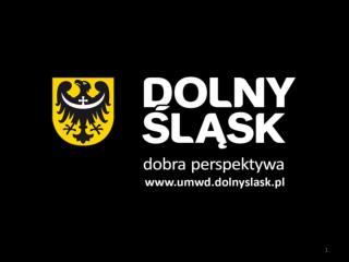 Urząd Marszałkowski Województwa Dolnośląskiego • Görlitz, 30 Maja 2012