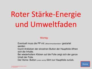 Roter Stärke-Energie und Umweltfaden