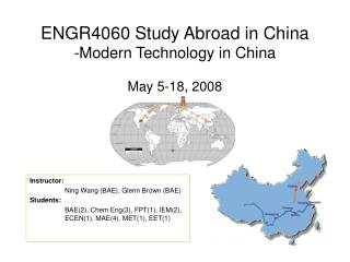 ENGR4060 Study Abroad in China -Modern Technology in China May 5-18, 2008