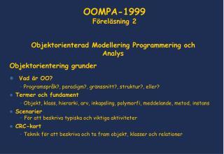 Objektorienterad Modellering Programmering och Analys