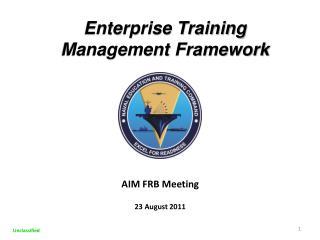 Enterprise Training  Management Framework