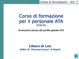Corso di formazione  per il personale ATA (Area B) Evoluzione storica del profilo apicale ATA