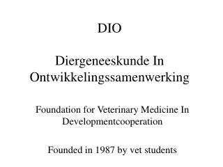 DIO Diergeneeskunde In Ontwikkelingssamenwerking