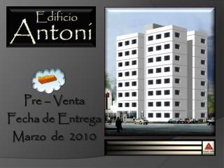 Pre � Venta Fecha de Entrega Marzo  de  2010