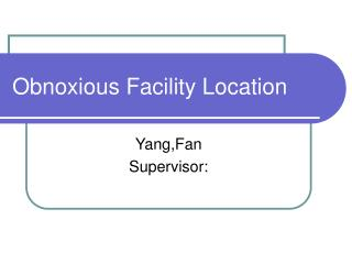 Obnoxious Facility Location