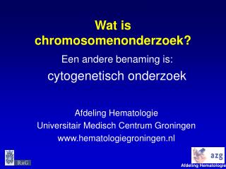 Wat is chromosomenonderzoek?