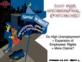 Do High Unemployment + Expansion of Employees' Rights  = More Claims?