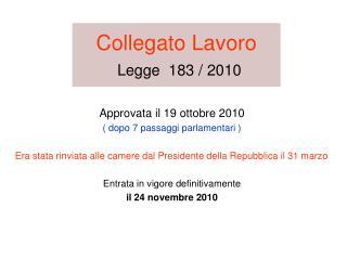 Collegato Lavoro Legge  183 / 2010