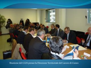Riunione del CLES presso la Direzione Territoriale del Lavoro di Cuneo