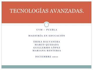 TECNOLOGÍAS AVANZADAS.