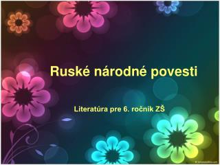 Ruské národné povesti