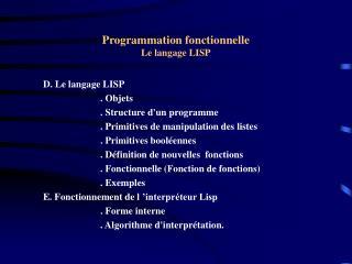 Programmation fonctionnelle Le langage LISP