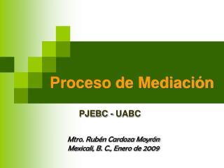 Proceso de Mediaci�n