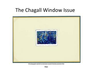 The Chagall Window Issue