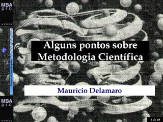 Alguns pontos sobre Metodologia Científica