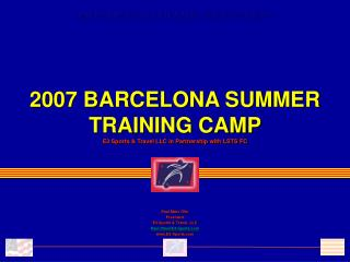 2007 BARCELONA SUMMER TRAINING CAMP
