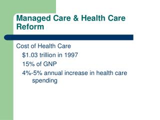 Managed Care  Health Care Reform