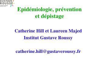 Epid�miologie, pr�vention et d�pistage
