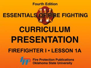 FIREFIGHTER I � LESSON 1A