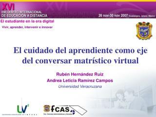 El cuidado del aprendiente como eje del conversar matrístico virtual