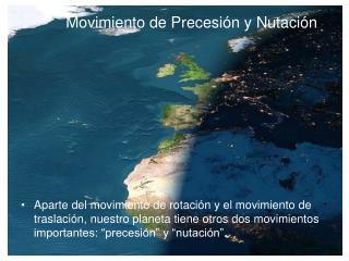 Movimiento de Precesión y Nutación