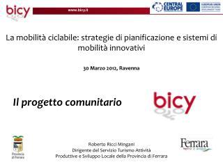 La mobilità ciclabile: strategie di pianificazione e sistemi di mobilità innovativi