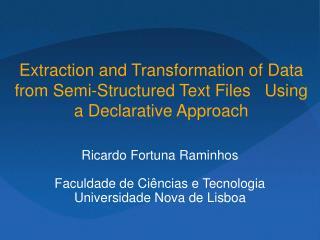 Ricardo Fortuna Raminhos Faculdade de Ciências e Tecnologia   Universidade Nova de Lisboa