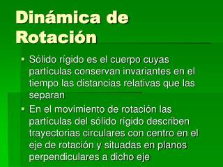 Dinámica de Rotación