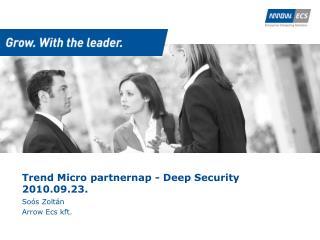 Trend Micro partnernap - Deep Security 2010.09.23.