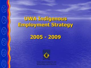 UWA Indigenous Employment Strategy