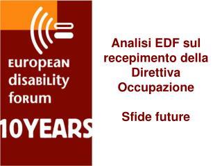 Analisi EDF sul recepimento della Direttiva Occupazione Sfide future