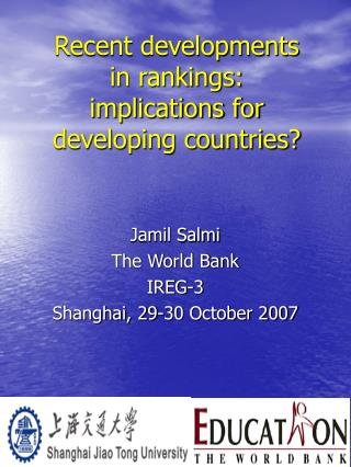 Recent developments  in rankings:  implications for  developing countries