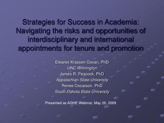 Eleanor Krassen Covan, PhD UNC Wilmington James R. Peacock, PhD Appalachian State University
