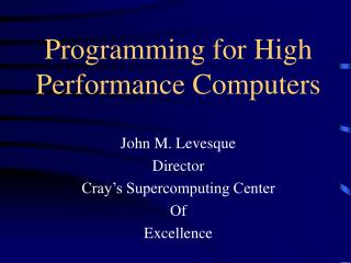 Programming for High Performance Computers