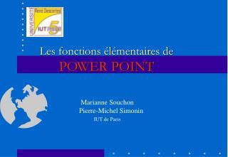 Les fonctions élémentaires de  POWER POINT