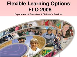 Flexible Learning Options FLO 2008 Department of Education & Children's Services