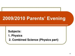 2009/2010 Parents' Evening