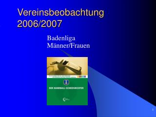 Vereinsbeobachtung 2006/2007