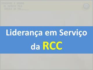 Liderança em Serviço da  RCC