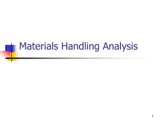 Materials Handling Analysis