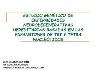 SARA VALDERRAMA SANZ FIR-1 ANÁLISIS CLÍNICOS HOSPITAL VIRGEN DE LOS LIRIOS, ALCOY